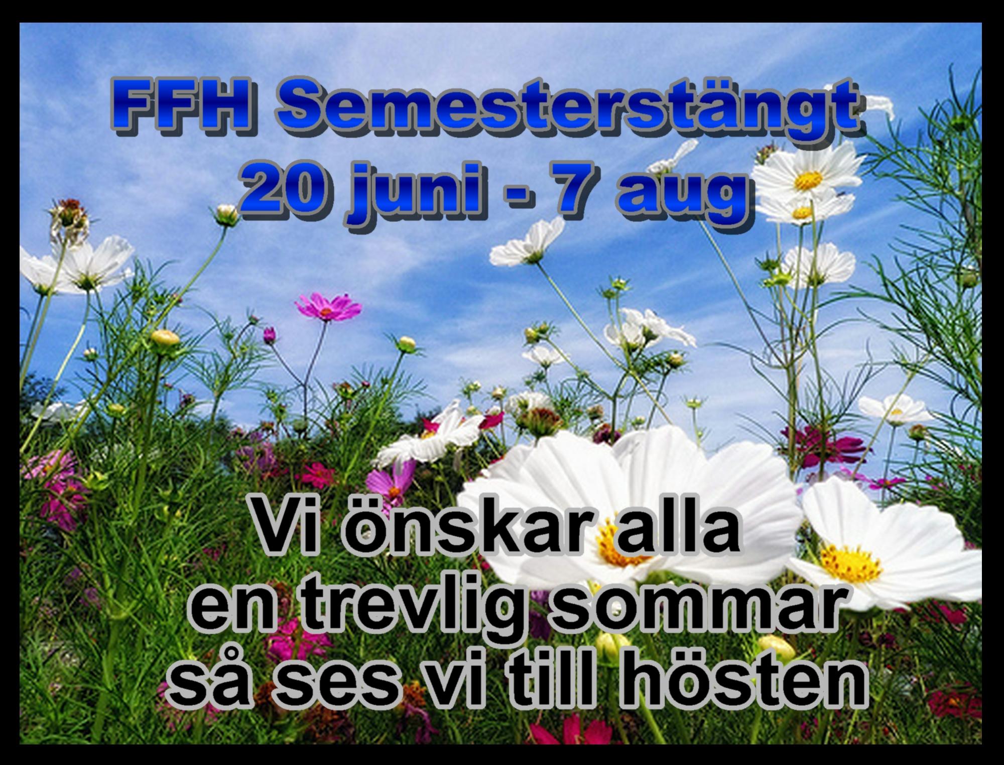 Semesterstängt FFH